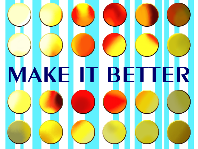 MAKE IT BETTER HD Background