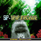 SP Trip Machine Jungle Mix (SMM-Special)