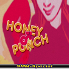 Honey Punch (SMM-Special)