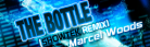 The Bottle (Showtek Remix) - Marcel Woods