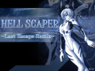 HELL SCAPER ~Last Escape Remix~ Background