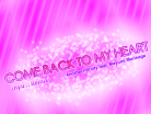 COME BACK TO MY HEART (Ryu☆Remix) background