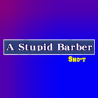 A Stupid Barber-jacket.png
