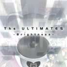 The ULTIMATES -Brightness-.png