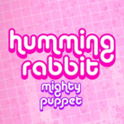 humming rabbit