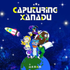 CAPTURING XANADU (alternate)