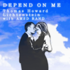 DEPEND ON ME(Long Version)