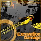 Excavation Damage (CLASSIC)