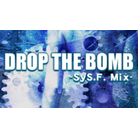 DROP THE BOMB(SyS.F. Mix)-HD bg.png