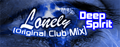 Lonely (Original Club Mix)
