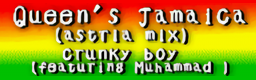Queen's Jamaica (astria mix)