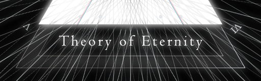 Theory of Eternity
