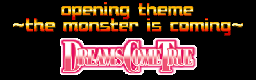 opening theme ~the monster is coming~