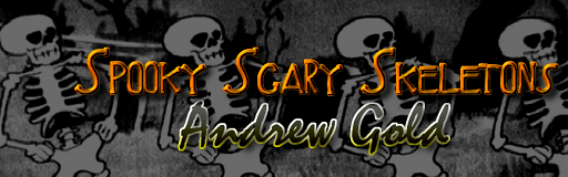 Andrew gold spooky scary skeletons download free