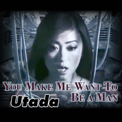 You Make Me Want To Be a Man -...